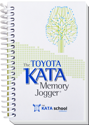 The Toyota KATA Memory Jogger - Sonderdruck KATA school Germany