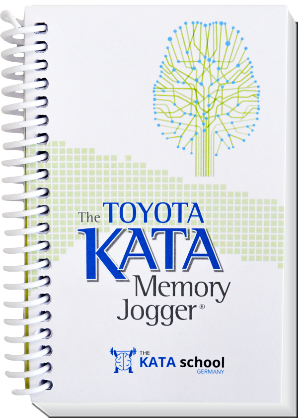 The Toyota KATA Memory Jogger - Sonderdruck KATA school Germany